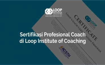Sertifikasi Profesional Coach di Loop Institute of Coaching - Loop Certified Professional Coach