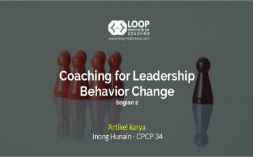 Coaching untuk pengembangan pemimpin bagian 2