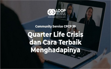 Quarter Life Crisis dan Cara Terbaik Menghadapinya