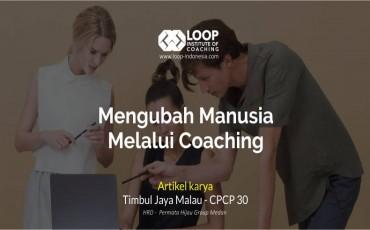 Mengubah Manusia Melalui Coaching